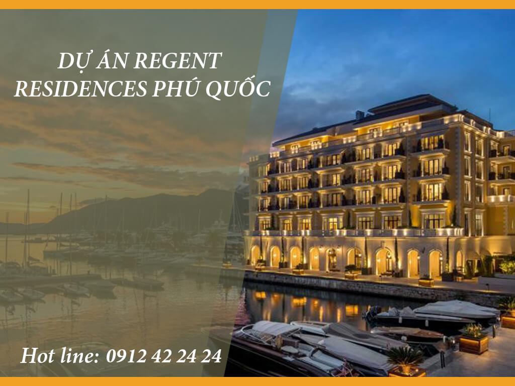 Dự Án Regent Residences Phú Quốc – Phú Quốc Marina